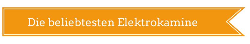 Die belibtesten Elektrokamine